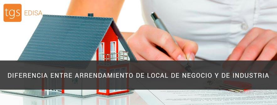 diferencia entre arrendamiento de local de negocio y de industria