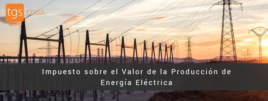 Impuesto sobre el Valor de la Producción de Energía Eléctrica